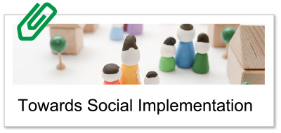 Towards Social Implementation